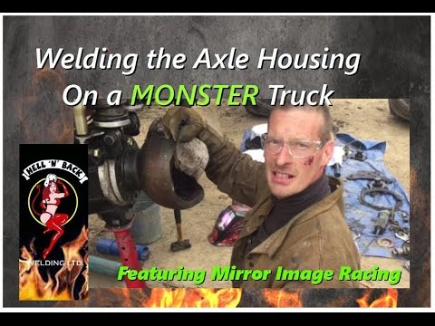 Welding the Axle Housing on a Monster Truck Part 1