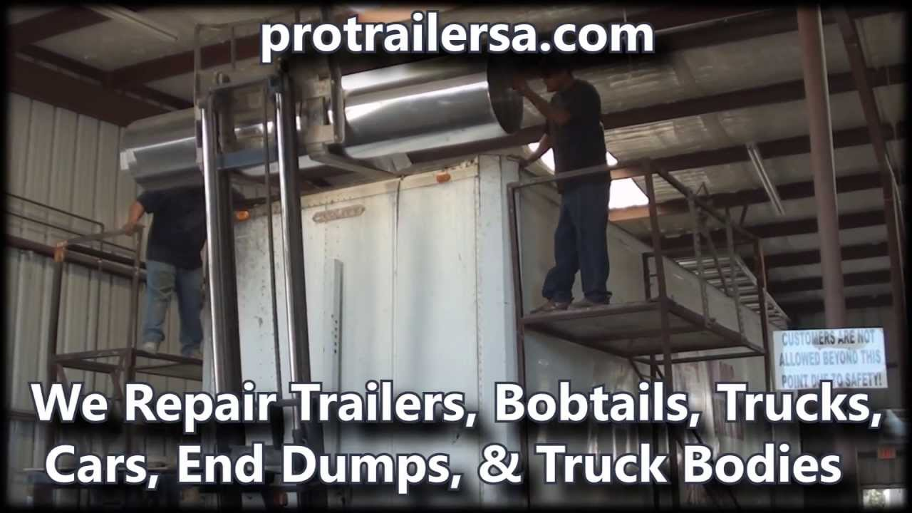 PRO TRAILER 2 best in san antonio texas 24 7 truck repair, 24 7 trailer repair , truck repair ,