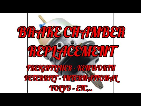 Brake chamber replacement  30/30 freightliner kenworth peterbilt international Volvo
