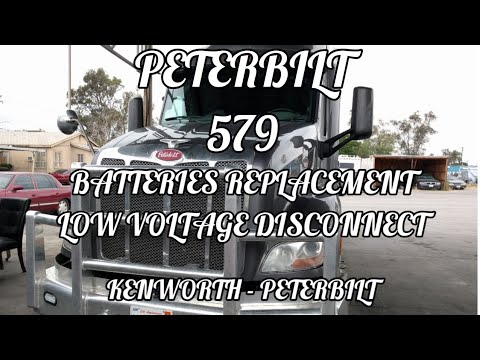 PETERBILT 579 battery replacement low voltage disconnect PETERBILT Kenworth