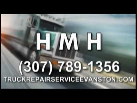 Semi Truck Repair Evanston, WY H M H