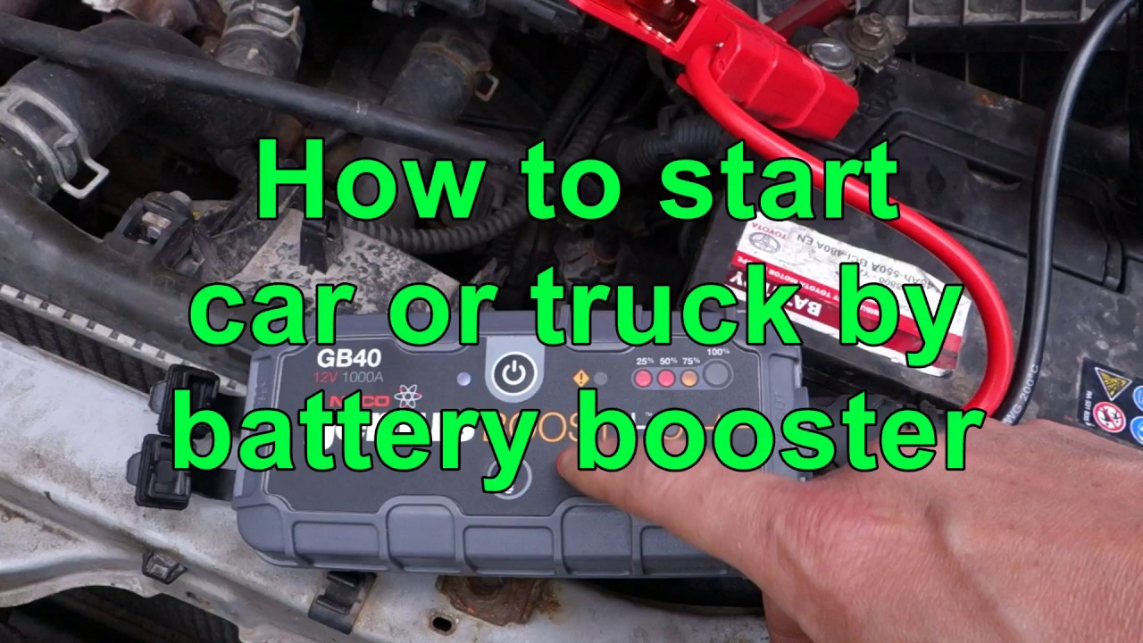 How to start car or truck by battery booster