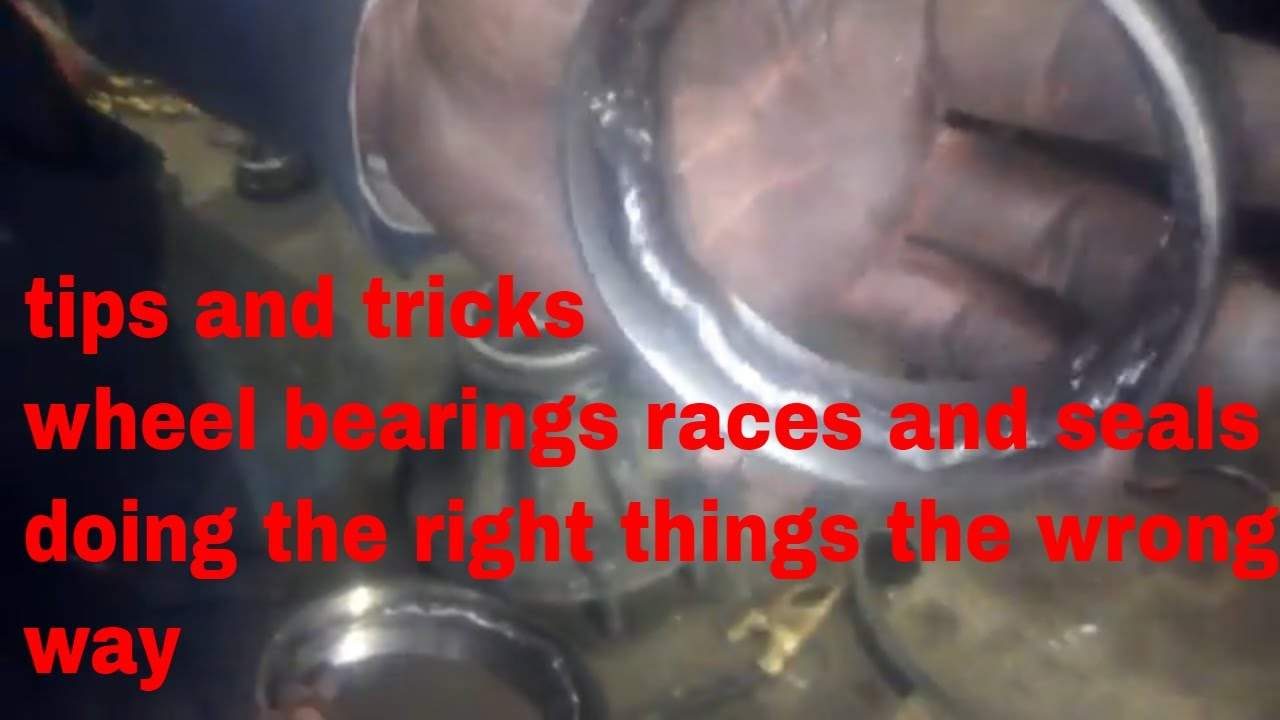 semi truck wheel seals bearings races tips and tricks