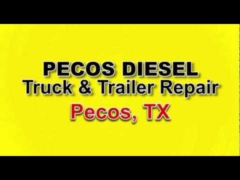 Pecos Diesel Truck & Trailer Repair in Pecos, TX   24 Hour Find Truck Service