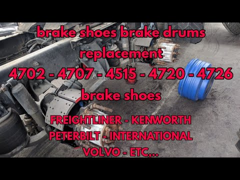 4707 brake shoes replacement Freightliner Kenworth Volvo international PETERBILT 4702 4515 4720 4726