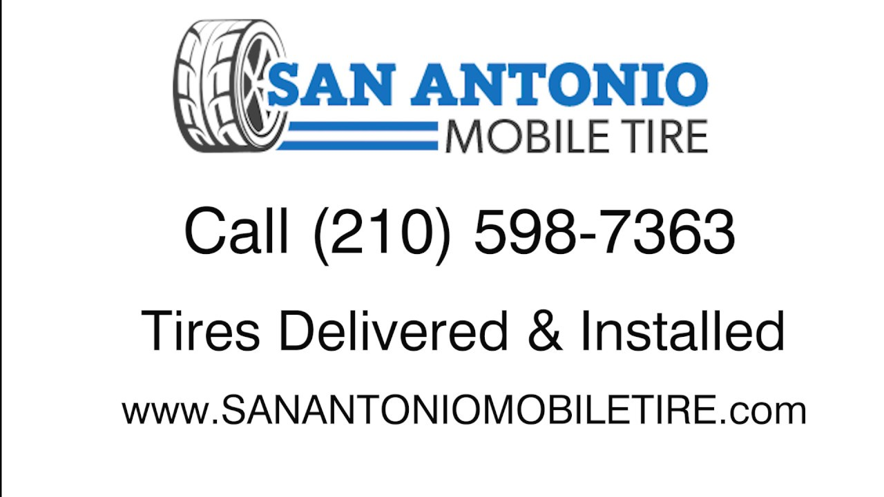 San Antonio Mobile Tire Service - 24 Hour Tire Shop - San Antonio Tx