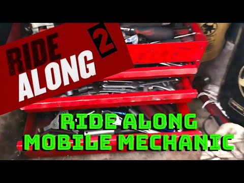 Ride Along (With A Mobile Mechanic) #2