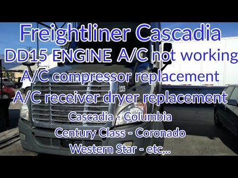 Freightliner Cascadia DD13 DD15 engine A/C not working A/C compressor A/C dryer removal replacement