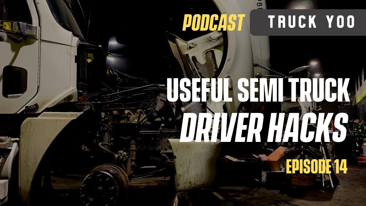 Semi Truck Driver Hacks. Episode 14