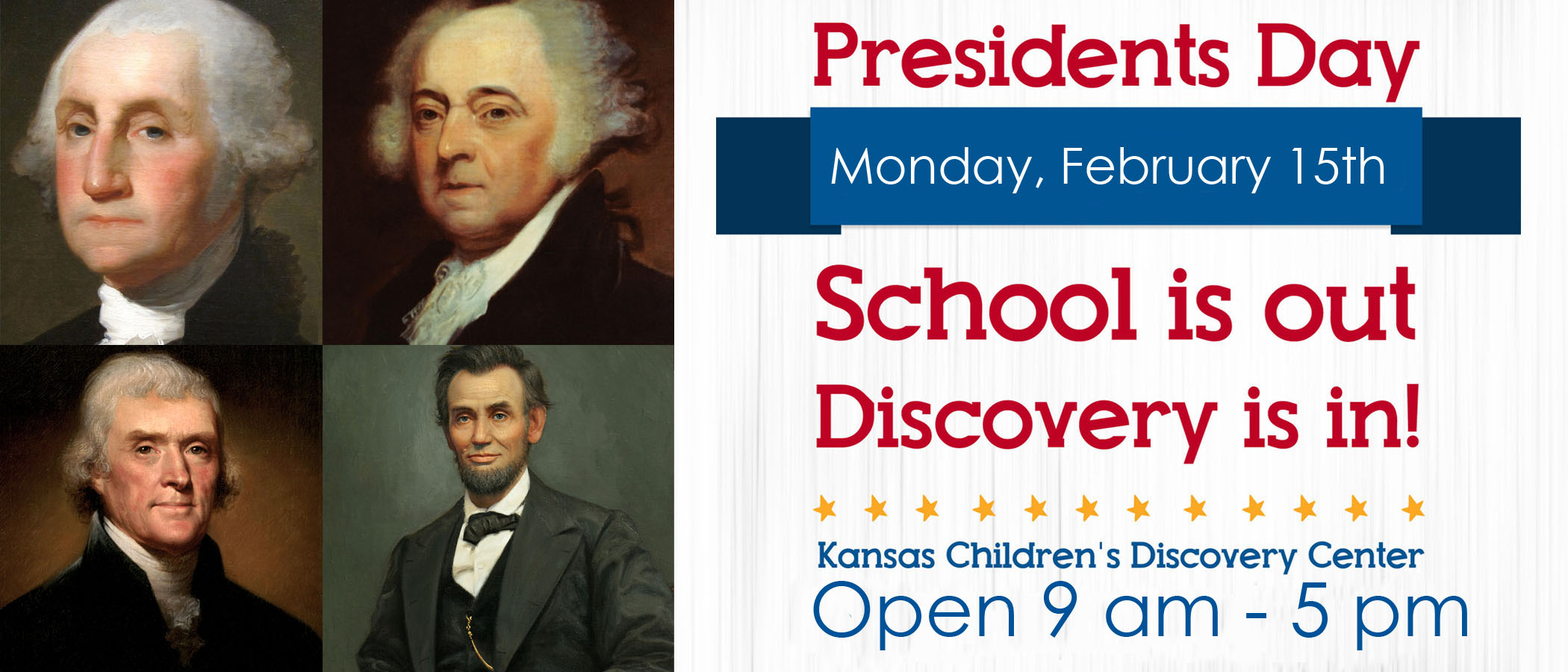 Presidents Day Banner Kansas Children S Discovery Center