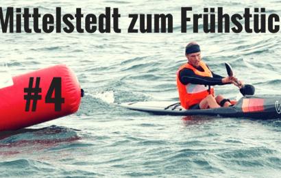 #4 Mittelstedt zum Frühstück – Die Vorbereitungen für die Surfski-WM