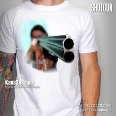 Kaos 3D, Kaos Gambar SHOTGUN, Kaos SENAPAN, Kaos3DBagus, http://instagram.com/kaos3dbagus, WA : 08222 128 3456, LINE : kaos3dbagus