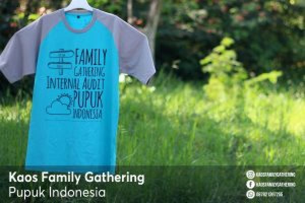 Kaos Family Gathering Pupuk Indonesia 1