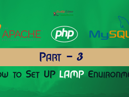 How To Set Up LAMP Environment With Apache MySql And PHP : Part-3?