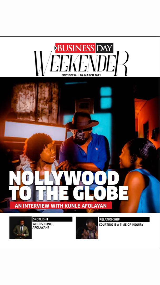 """""""Nollywood to the Globe"""" and """"Who is Kunle Afolayan"""" as Articulated by BusinessDay"""