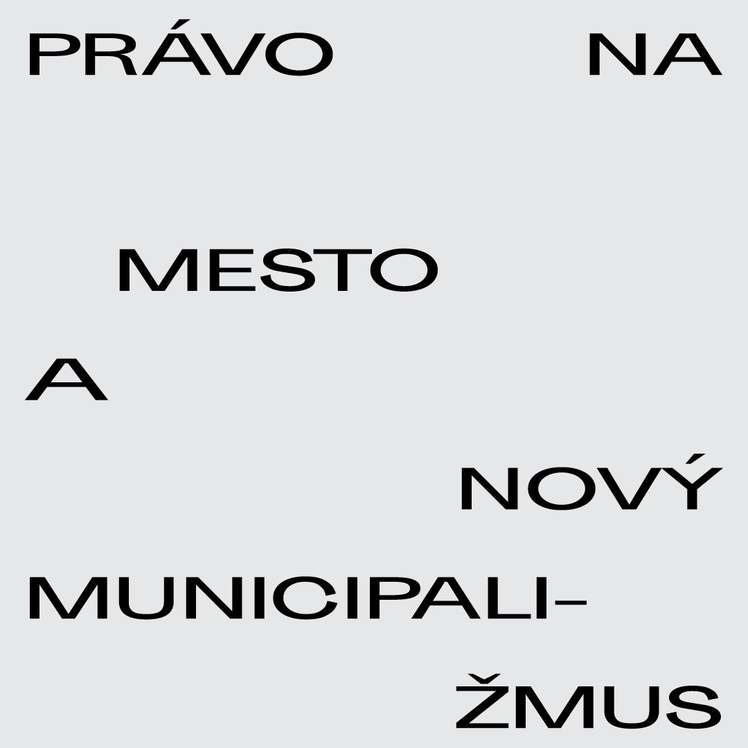 Právo na mesto anový municipalizmus