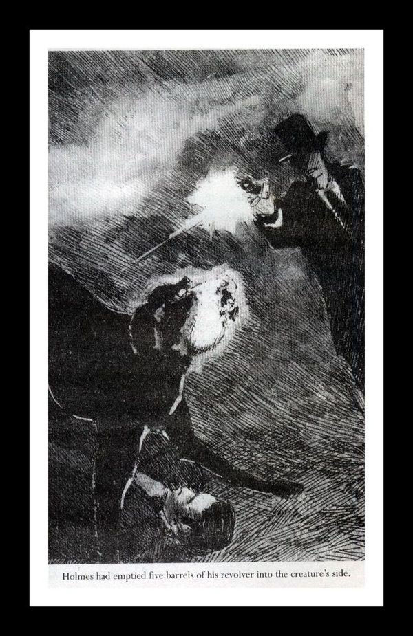 Holmes had emptied five barrels of his revolver into the creature's side