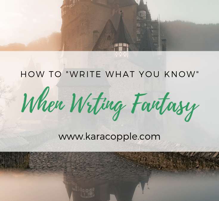write what you know when writing fantasy