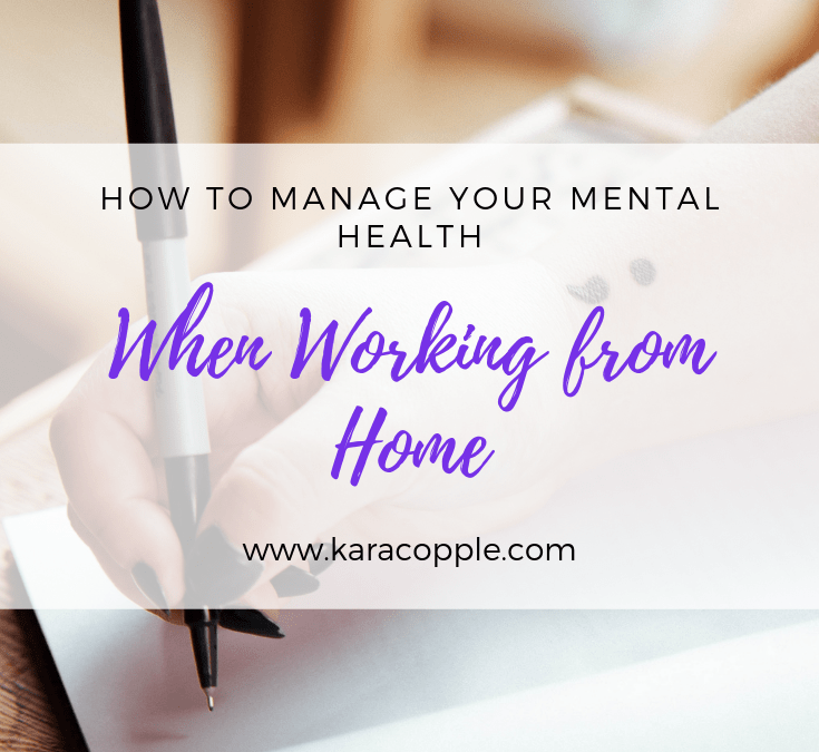how to manage mental health working from home