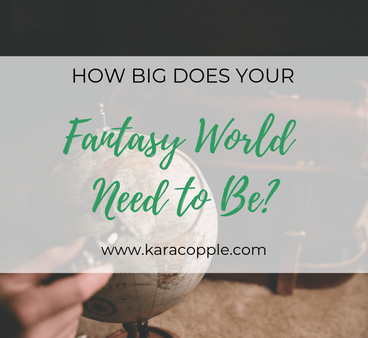 How Big Should Your Fantasy World Be?