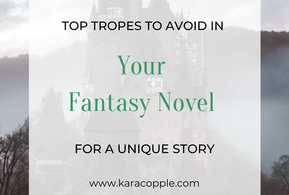Top Tropes in Fantasy to Avoid If You Want a Unique Story