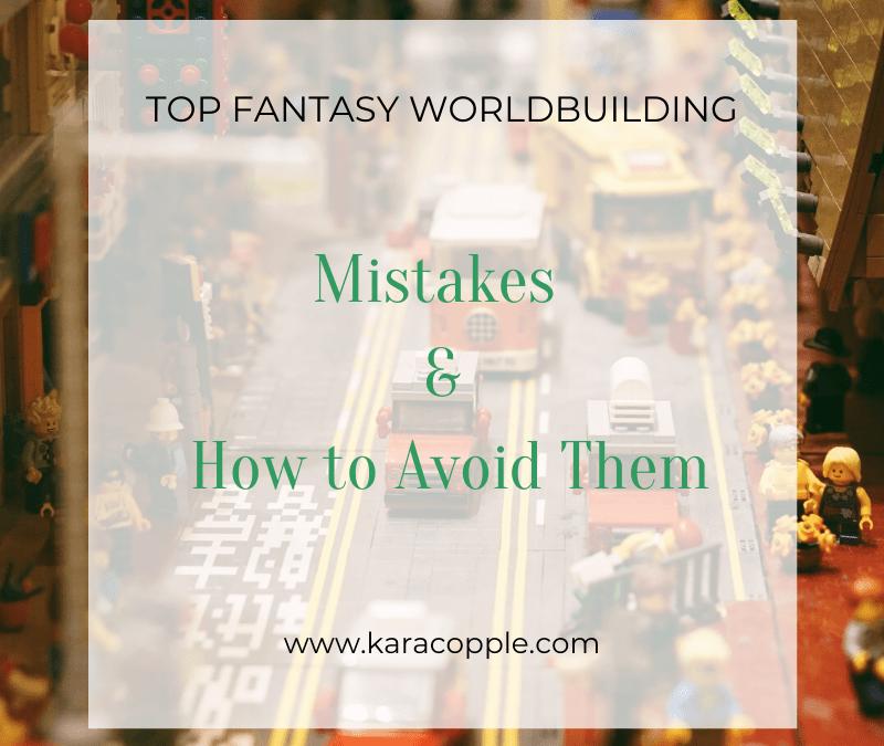 fantasy worldbuilding mistakes