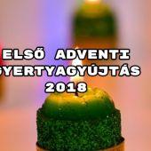 Első adventi gyertyagyújtás 2018 - idén ekkor lesz advent első vasárnapja