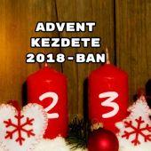 Advent kezdete 2018-ban