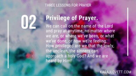 The strength of prayer as a privilege
