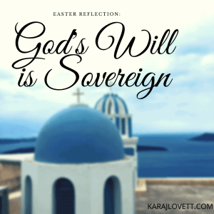 God's Will is Sovereign