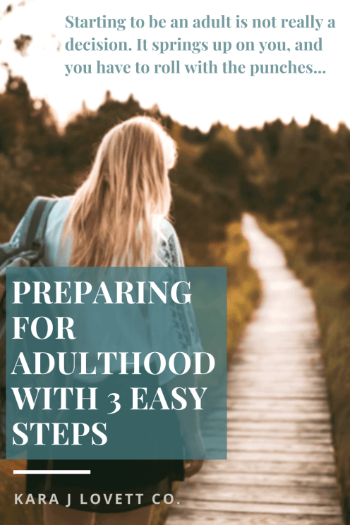 pinnable image about preparing for adulthood with a quote.