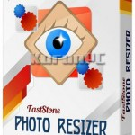 FastStone Photo Resizer 3.5 + Key + Portable