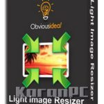 Light Image Resizer 4.7.3.0 Cracked/ Activated