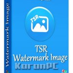 TSR Watermark Image Pro 3.5.8.6 + Portable [Latest]