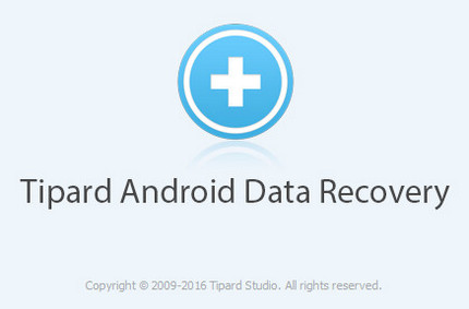 Tipard Android Data Recovery