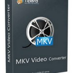 Tipard MKV Video Converter 7.2.6 [Latest]