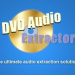 DVD Audio Extractor 8.1.2 + Portable [Latest]