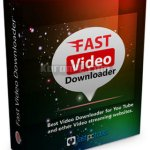 Fast Video Downloader 3.0.0.12 + Portable [Latest]