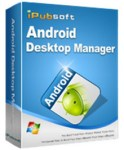 iPubsoft Android Desktop Manager 5.4.3 [Latest]