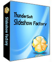 Download ThunderSoft Slideshow Factory Full