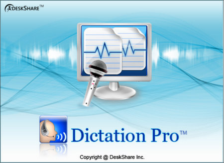 DeskShare Dictation Pro Full Version