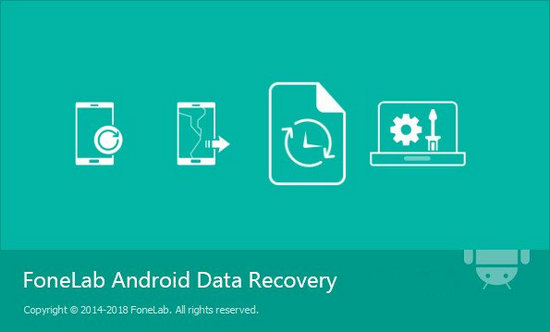 FoneLab Android Data Recovery Full