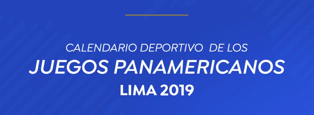 Calendario Juegos Panamericanos Lima 2019 Entradas.Calendario Deportivo De Los Juegos Panamericanos Lima 2019