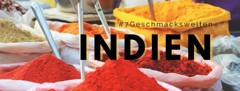 Indien #7Geschmackswelten