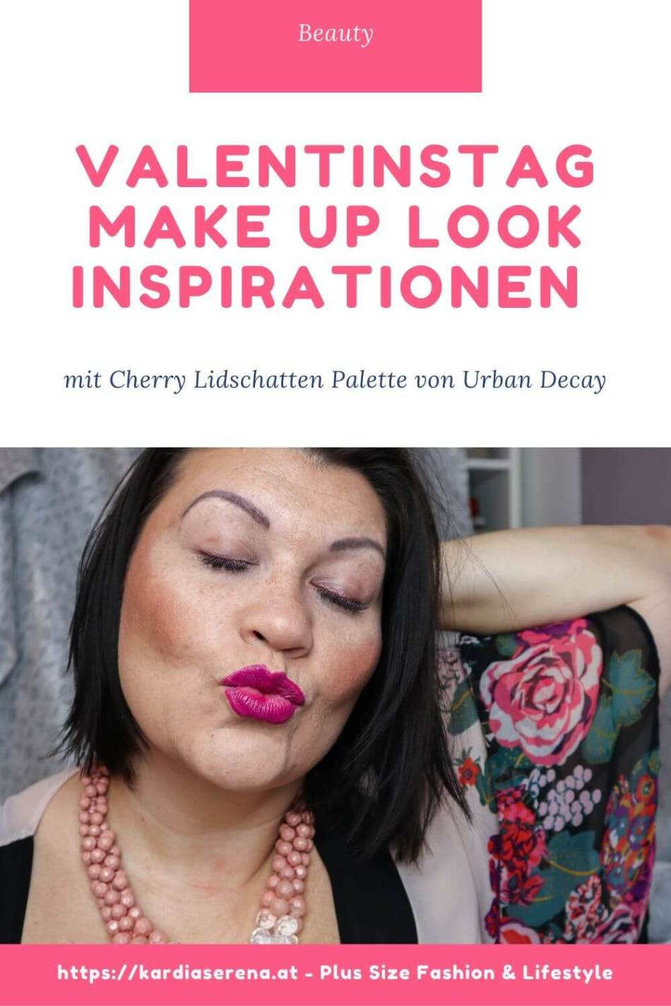 Valentinstag Make Up Look Inspirationen mit Urban Decay Cherry Palette kardiaserena