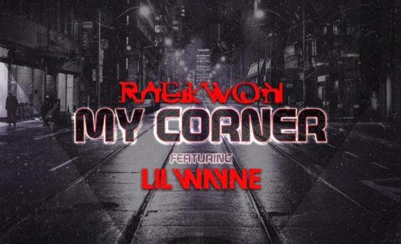 raekwon lil wayne my corner
