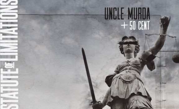 50 cent uncle murda statue of limitations