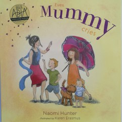 Even Mummy Cries by Naomi Hunter published by Empowering Resources