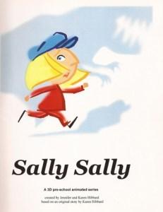 Sally Sally 'Sally Sally', Demo reel of TV series