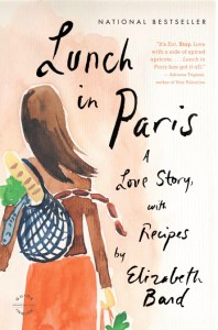 Lunch in Paris by Elizabeth Bard, The Most Insightful Memoirs About Life in France: Part 1, Karen Hugg, https://karenhugg.com/2018/08/30/the-most-insight…in-france-part-1 #france #elizabethbard #parenting #Paris
